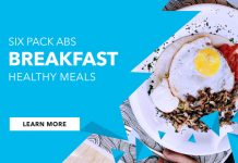 Six breakfast ideas for six pack abs